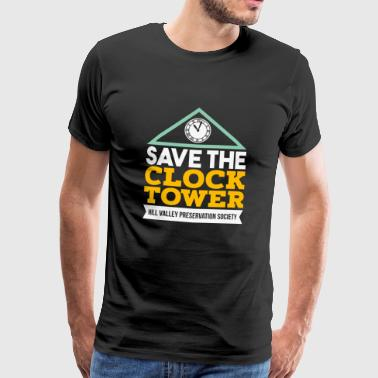 Save The Clock Tower - Hill Valley Preservation - Mannen Premium T-shirt