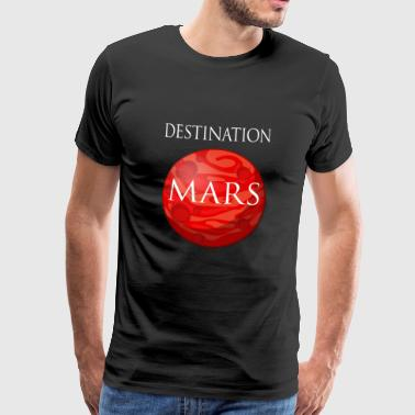 Destinasjon mars Space - Premium T-skjorte for menn