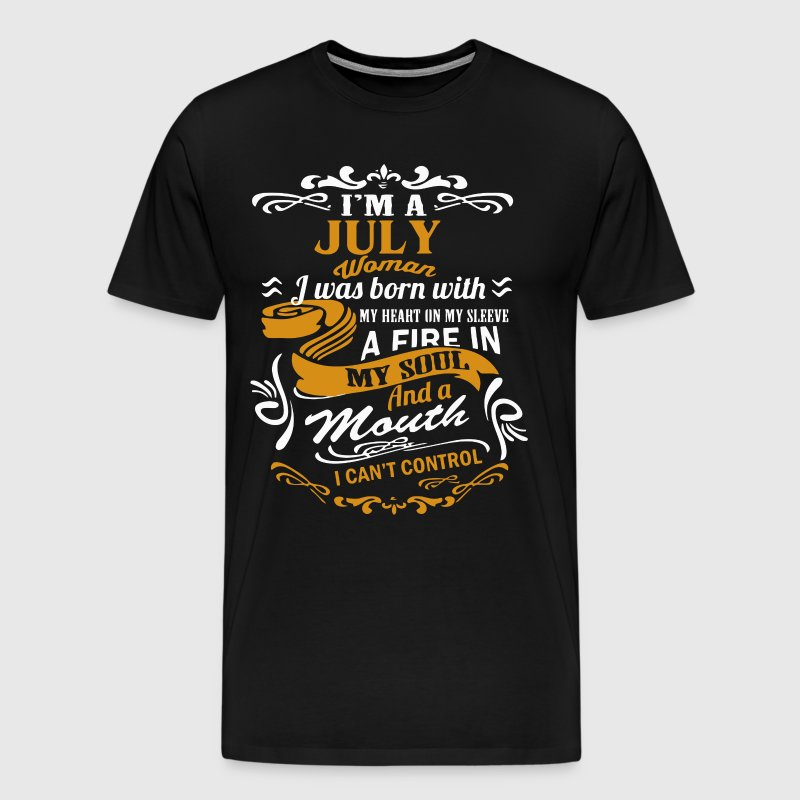 I'm an July Woman shirt - Men's Premium T-Shirt