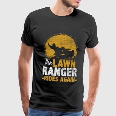 The Lawn Ranger Rides Again - Gaveidee Nature - Herre premium T-shirt