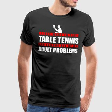 Table Tennis Ping Pong Pingpong Sports Hobby - Men's Premium T-Shirt