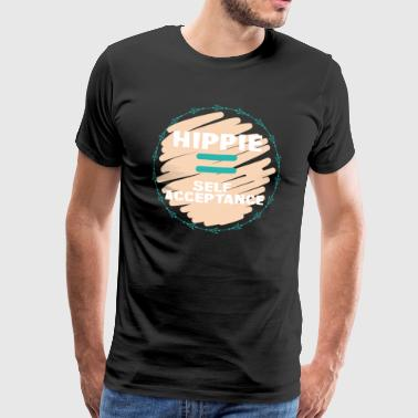 Hippie / Hippies: Hippie = acceptation de soi - T-shirt Premium Homme