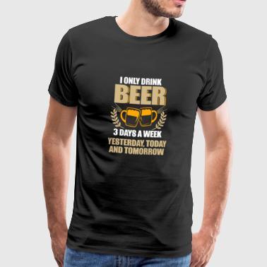 suchbegriff 39 trinke bier 39 t shirts online bestellen. Black Bedroom Furniture Sets. Home Design Ideas