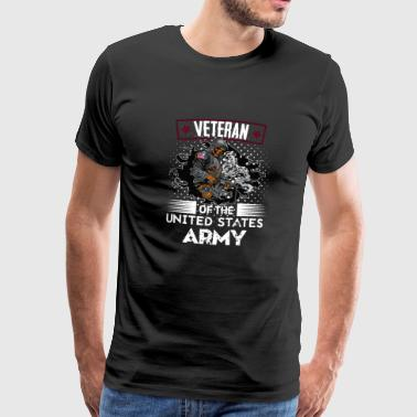 Veteran Of The United States Army - Men's Premium T-Shirt