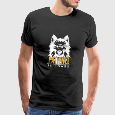 Patience is Power Gym Motivation Wolf - Männer Premium T-Shirt