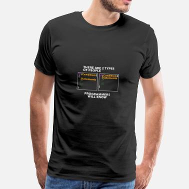 10 Types Of People There are 2 types of people! - version coding - Men's Premium T-Shirt