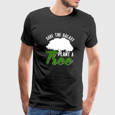 Save The Galaxy plant A Tree - Men's Premium T-Shirt