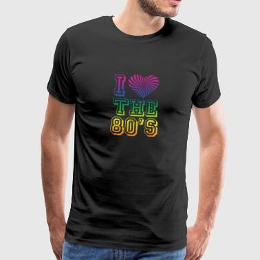 80s Party I Love The 80s Gift - Mannen Premium T-shirt