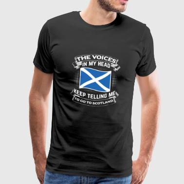 Keep telling me to go to Scotland - Männer Premium T-Shirt