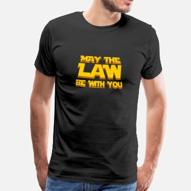 Solicitor May The Law Be With You Funny New Lawyer Attorney - Men's Premium T-Shirt