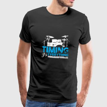 Timing is Everything Schlagzeuger Spruch - Männer Premium T-Shirt