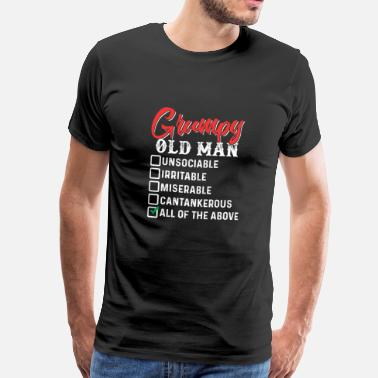 Grumpy Grumpy Old Man - Men's Premium T-Shirt