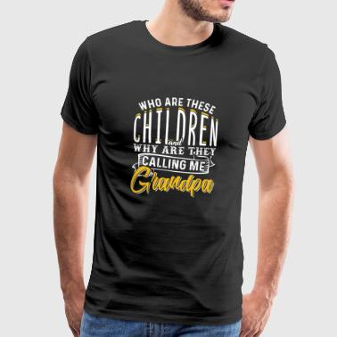 Who Are These Children And Why Are They Calling Me - Men's Premium T-Shirt