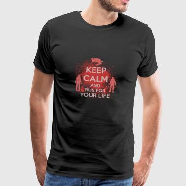 Keep Calm racing for your life gift Halloween - Men's Premium T-Shirt