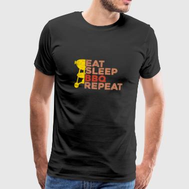 Eat Sleep BBQ Repeat Gift saying Grilling - Men's Premium T-Shirt