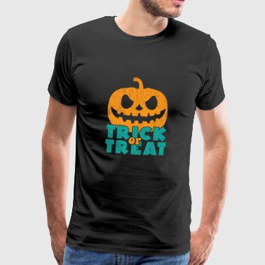 Trick or treat gift Halloween saying - Men's Premium T-Shirt