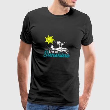 Life in the sunshine Gift beach island - Men's Premium T-Shirt