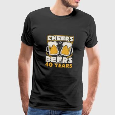 Cheers and Beers to my 40 Years - Men's Premium T-Shirt