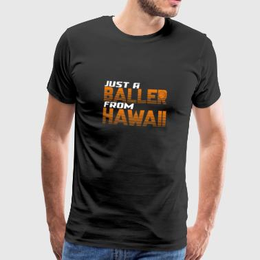 Just Did It Alleen een shooter uit Hawaii - Mannen Premium T-shirt