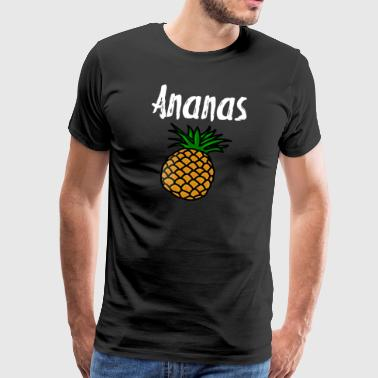 Pineapple Fun Shirt Gift Funny - Men's Premium T-Shirt
