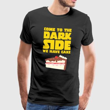 Come To The Dark Side - We Have Cake - Men's Premium T-Shirt