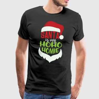 Santa Is My Ho Ho Ho Mie - Men's Premium T-Shirt