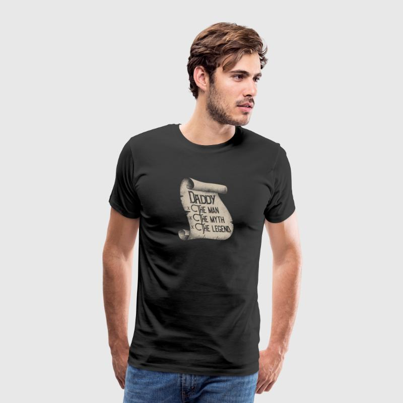 Daddy The Man, The Myth, The Legend - Men's Premium T-Shirt