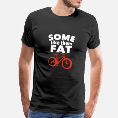 Fat Bike Funny Fat Tire Bike Shirt - Men's Premium T-Shirt