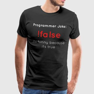 ! Wrong programmer joke Funny computer science - Men's Premium T-Shirt