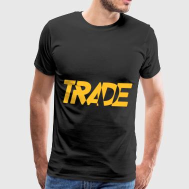 Trade word english abstract slogan - Men's Premium T-Shirt