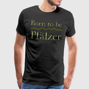 Born to be Palatine - Men's Premium T-Shirt