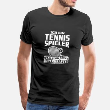 Tennis-ball Lustig Lustiges Tennis Shirt Ich Bin Tennis - Männer Premium T-Shirt