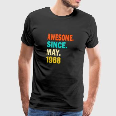 In 1968 Awesome Since May 1968 - Men's Premium T-Shirt