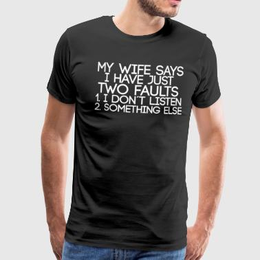 funny sayings - wife - Men's Premium T-Shirt