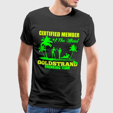 Certified member of the GOLDSTRAND drinking team - Herre premium T-shirt