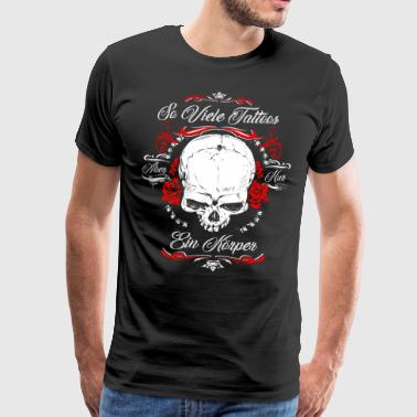 So many tattoos and only one body tattooed - Men's Premium T-Shirt