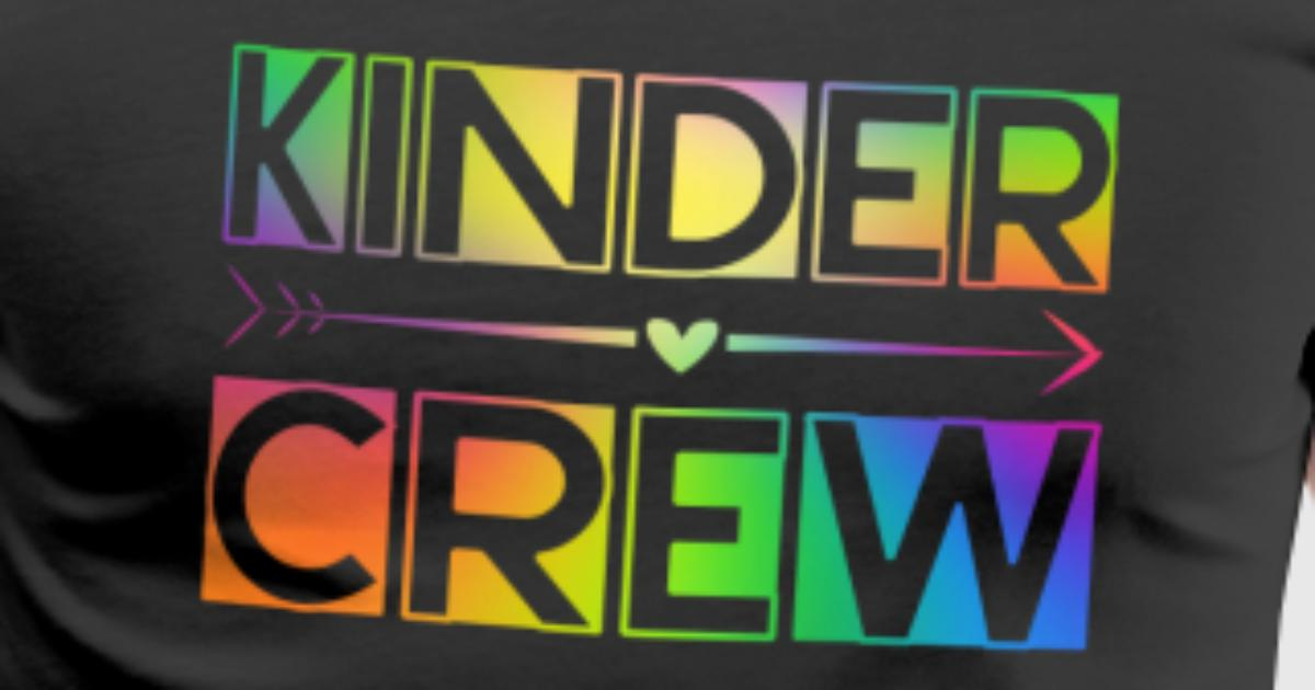 Kinder Crew Kindergarten Lehrer Erzieher Geschenk von | Spreadshirt