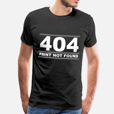 Spoof 404 - Print not Found - Mannen Premium T-shirt