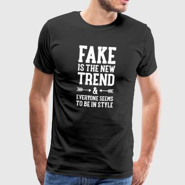 Fake Is The New Trend - Herre premium T-shirt