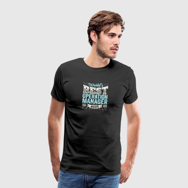 TOP Manager: Worlds Best Operations Manager Ever - Men's Premium T-Shirt