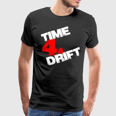Time 4 a drift Gift - Mannen Premium T-shirt