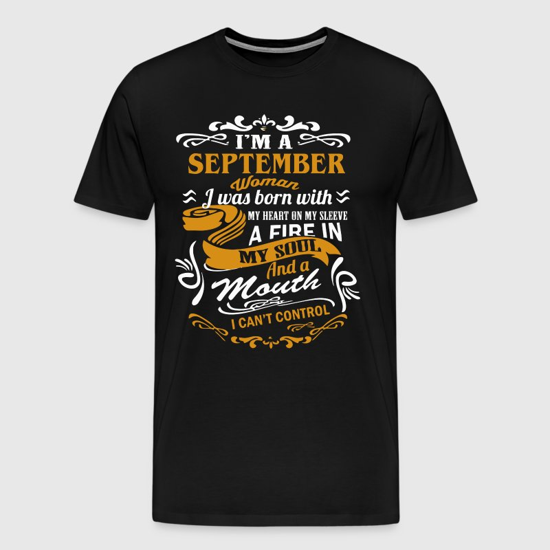 I'm an September woman shirt - Men's Premium T-Shirt