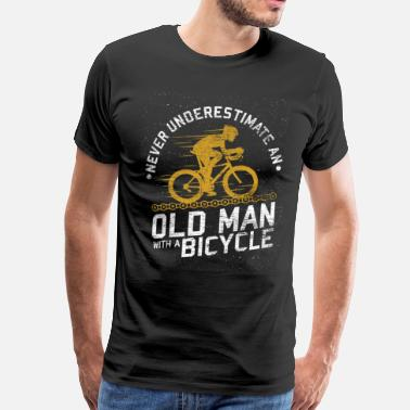 Never Underestimate An Old Man Never underestimating an old man with a bike - Men's Premium T-Shirt