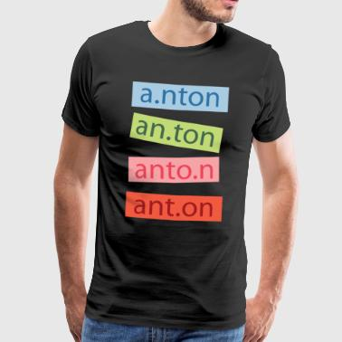 My name is Anton T-Shirt First Name Child - Men's Premium T-Shirt