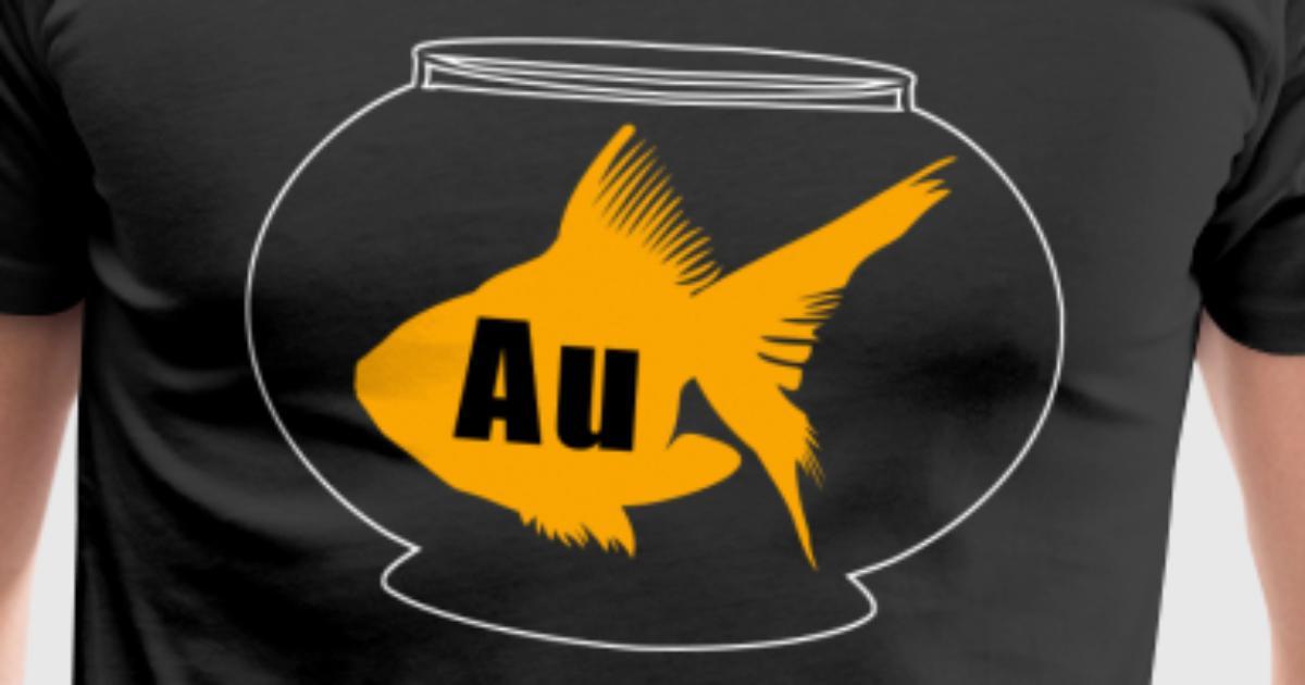 Goldfish Chemical Symbol Au Chemistry Nerd By Mics Spreadshirt
