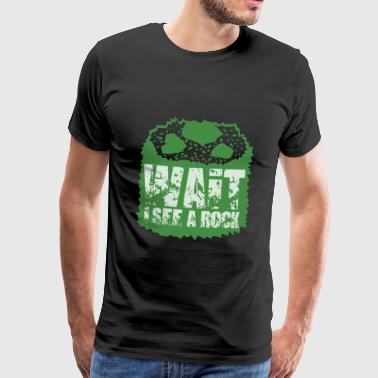 Geology- wait i see a rock - Men's Premium T-Shirt
