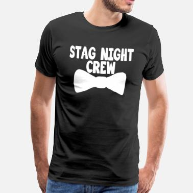 Stag Night stag night crew - Men's Premium T-Shirt