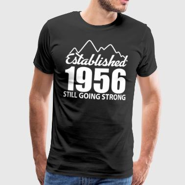 Established 1956 and still going strong - Men's Premium T-Shirt