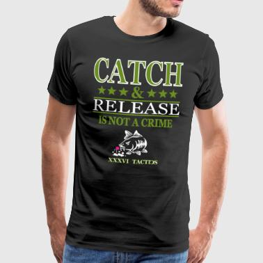 Catch and release non è un crimine - carpisti - Maglietta Premium da uomo