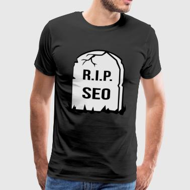 seo is dead - Men's Premium T-Shirt